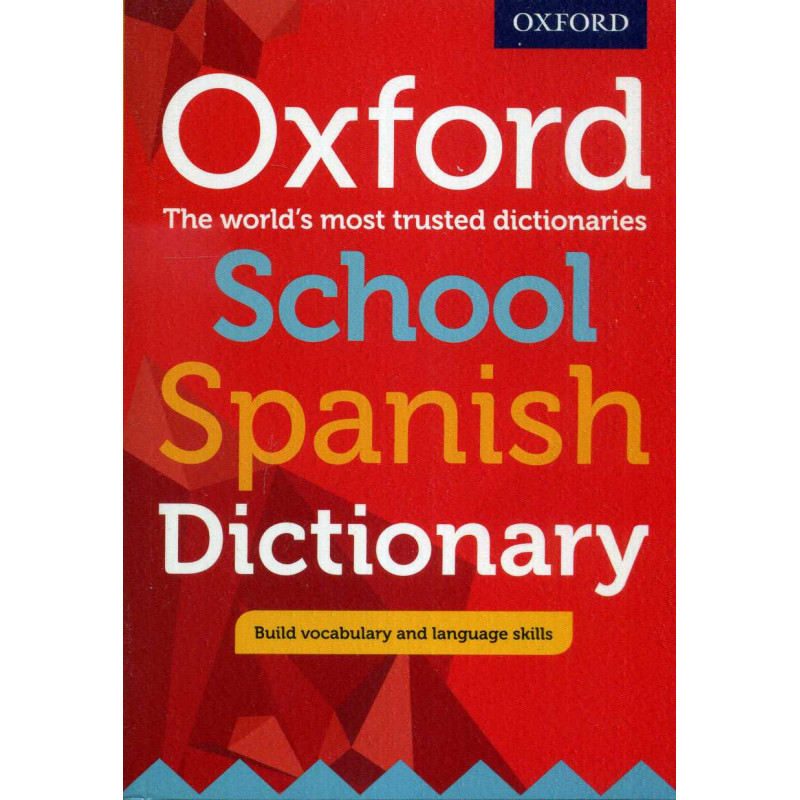 Oxford Spanish School Dictionary