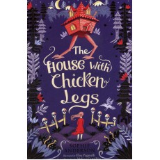 The House with Chicken Legs ****Shortlisted For Th...