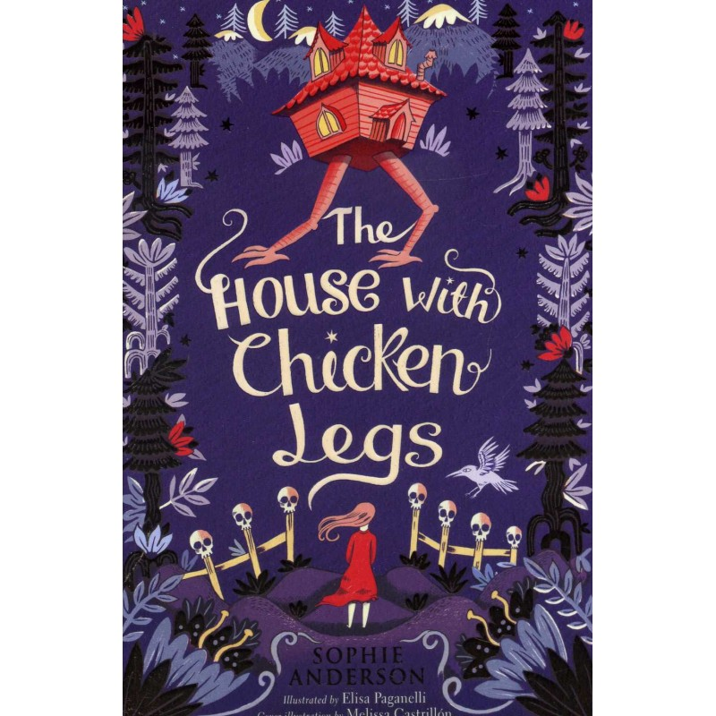 The House with Chicken Legs ****Shortlisted For The Carnegie Medal****