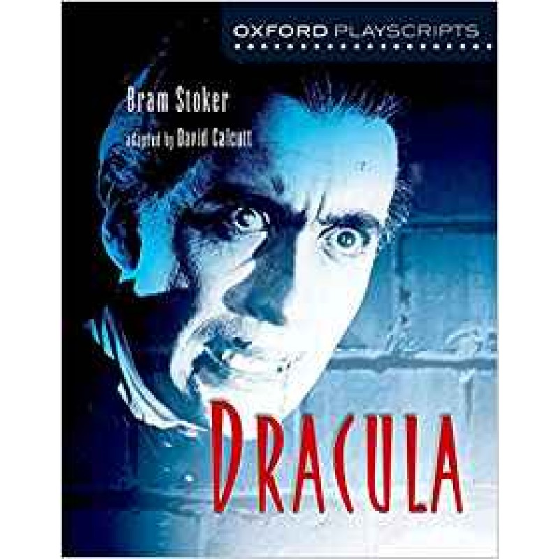 Oxford Playscript: Dracula
