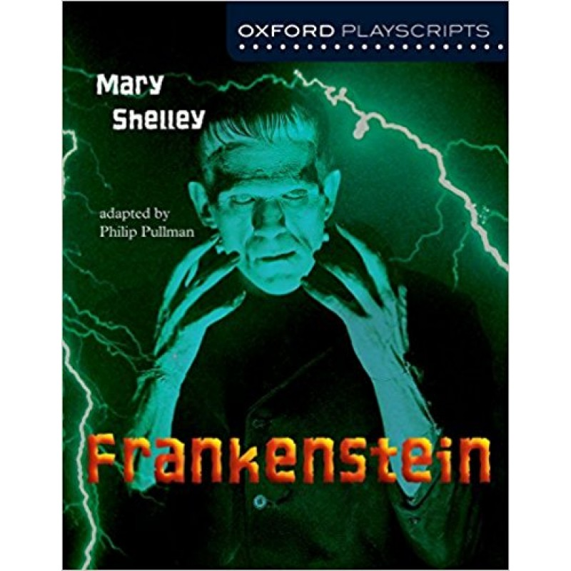 Oxford Playscript: Frankenstein